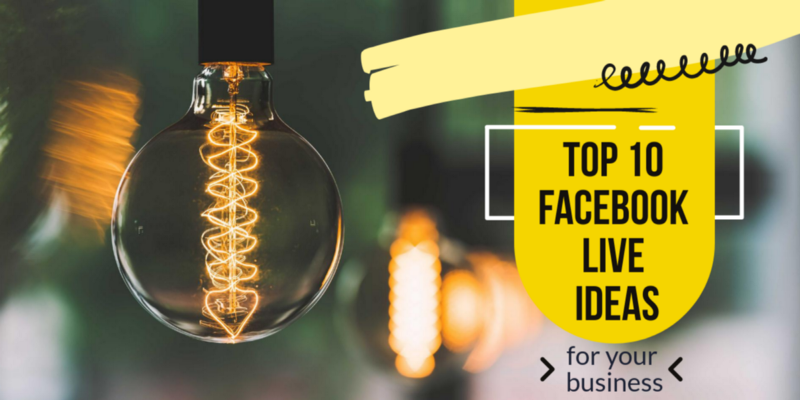 Top 10 Facebook Live Ideas For Your Business Examples Included Gist